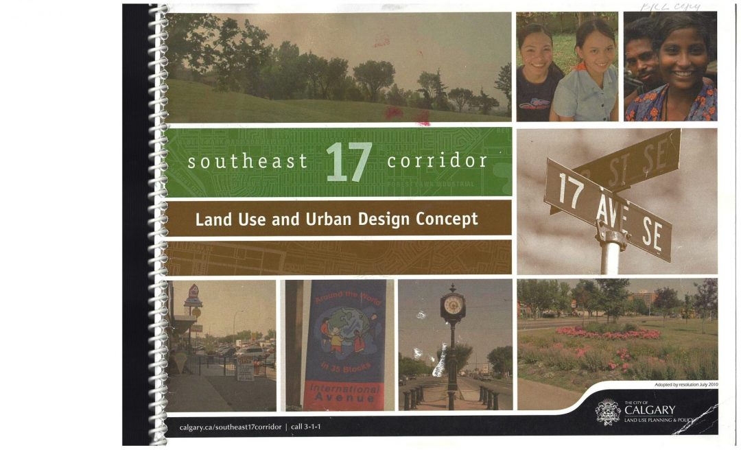 Southeast 17 Corridor: Land Use and Design Concept. City of Calgary