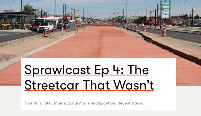 Sprawlcast - International Avenue Episode 4: the streetcar that wasn't. 17 Ave SE, Calgary.