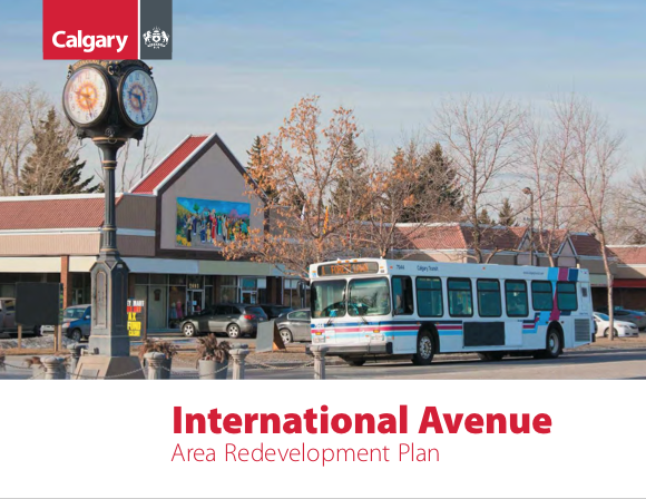 International Avenue Area Redevelopment Plan (2018). City of Calgary [Land use and Planning].